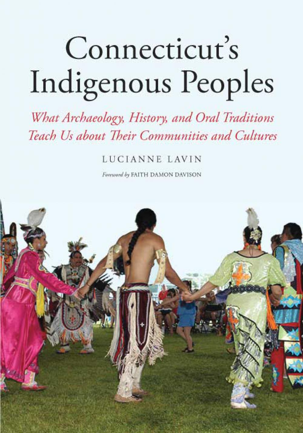 """""""Connecticut's Indigenous Peoples: What Archeology, History, and  Oral Traditions Teach Us About Their Communities and Cultures""""""""  Lucianne Lavin, Ph.D. Director of Research and Collections Institute for American Indian Studies    Boardman Store Gallery  November 10 at  2:00 pm    Lucianne Levin has a new book, published this June. Her presentation coincides with the opening of a new exhibit in the lower gallery.  Cost: FREE."""