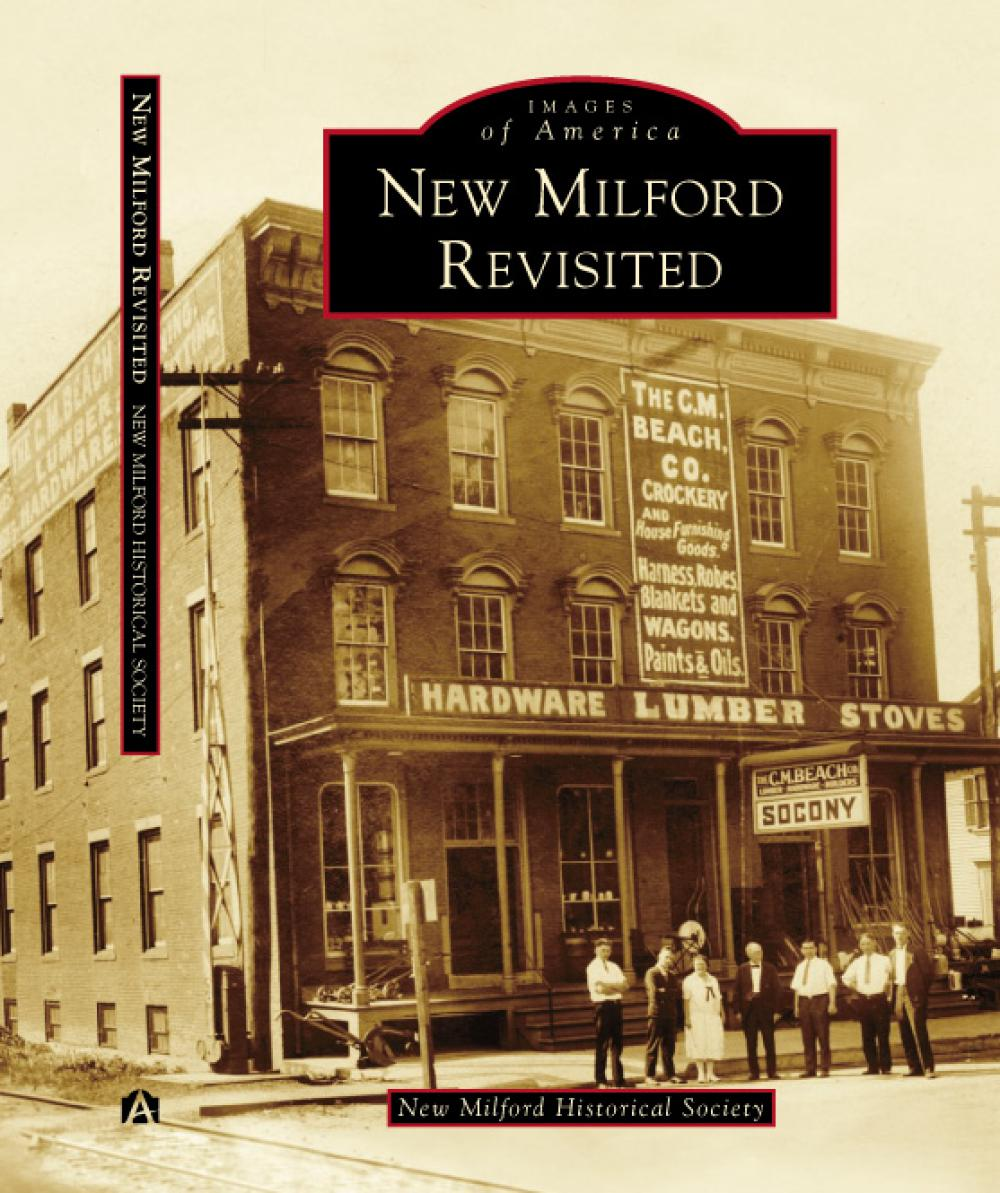 The New Milford Historical Society is excited to announce their upcoming publication: New Milford Revisited. 
