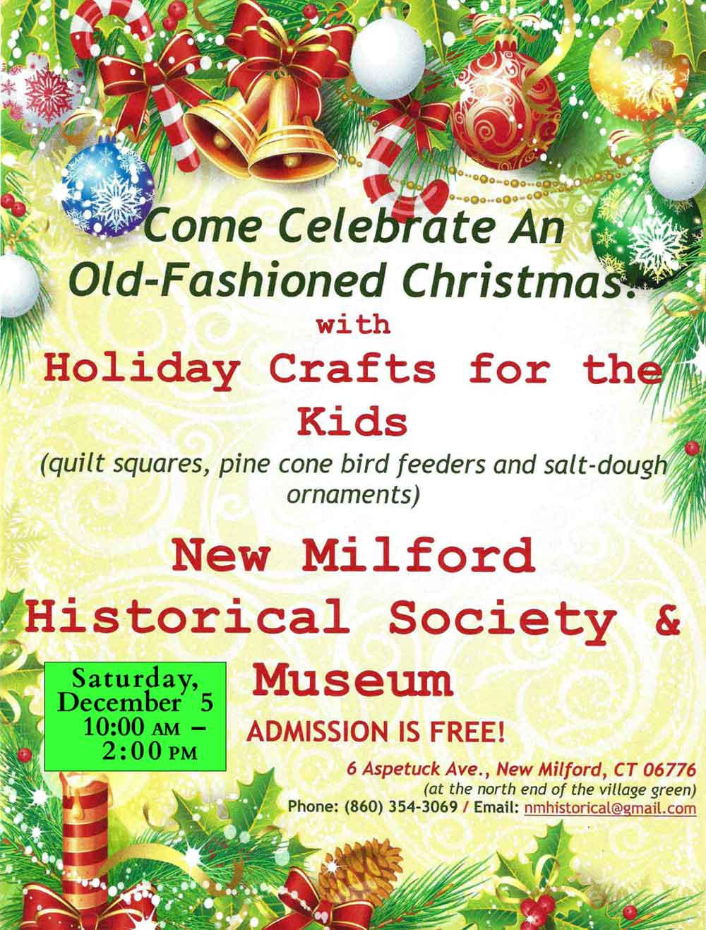 Saturday, December 5th   (10:00 AM to 2:00 PM)   Old-Fashioned Christmas Crafts,  Card-Making and Decorations
